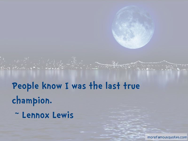 Lennox Lewis Quotes Pictures 2