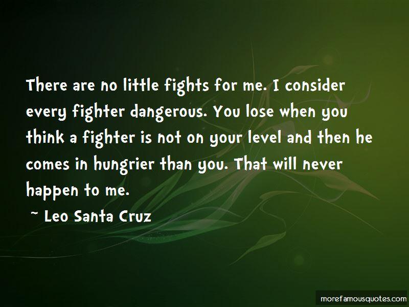 Leo Santa Cruz Quotes Pictures 4