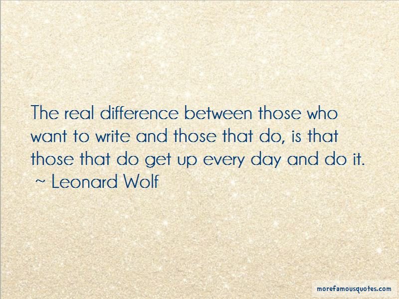 Leonard Wolf Quotes Pictures 2