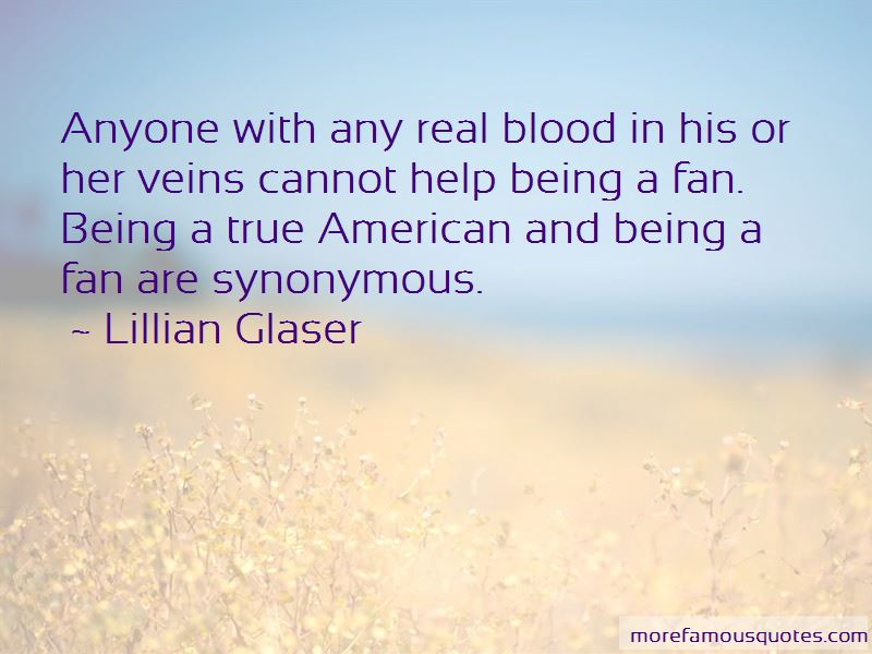 Lillian Glaser Quotes