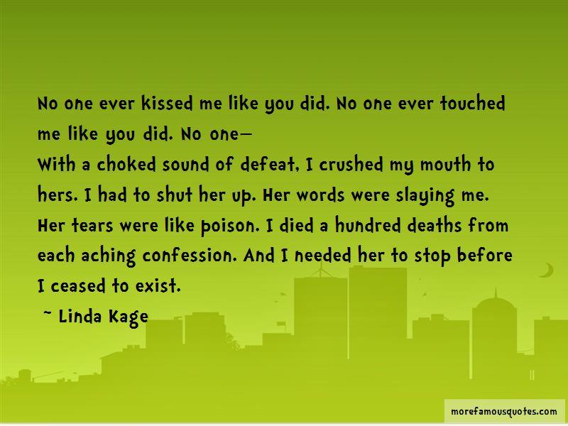 Linda Kage Quotes