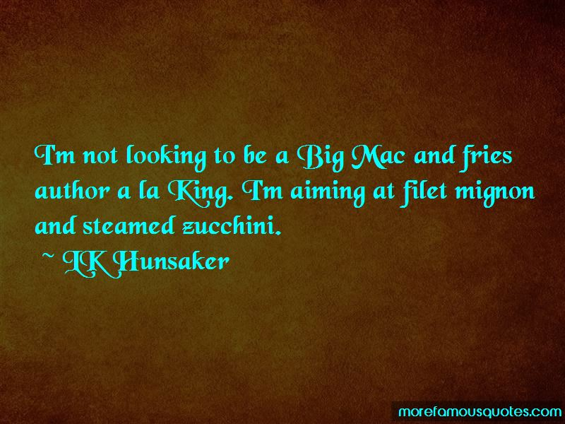 LK Hunsaker Quotes Pictures 3