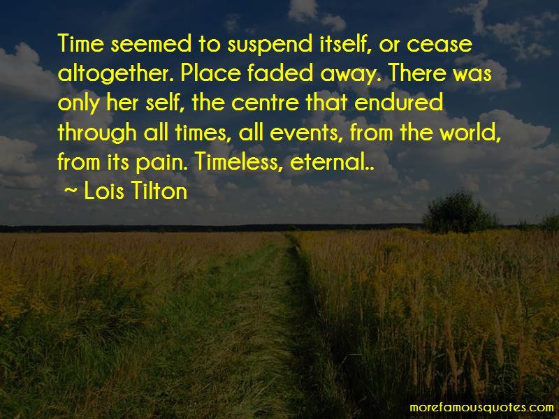 Lois Tilton Quotes Pictures 3