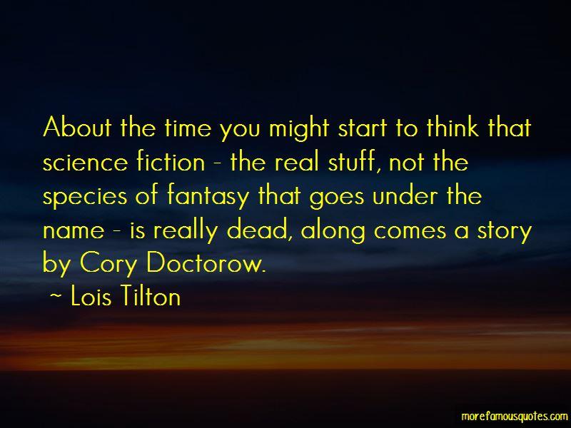 Lois Tilton Quotes