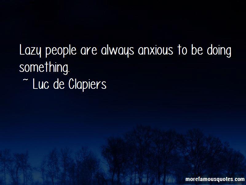Luc De Clapiers Quotes Pictures 3