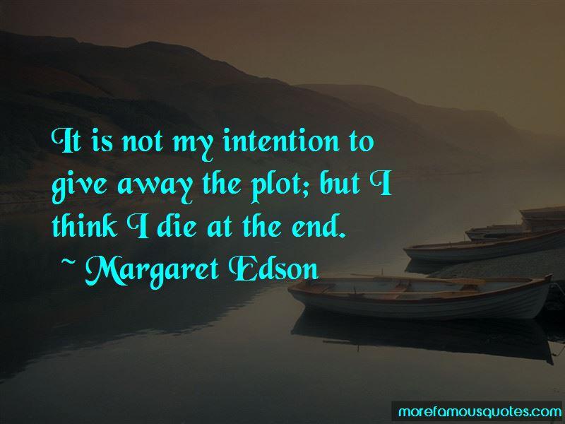 Margaret Edson Quotes Pictures 3