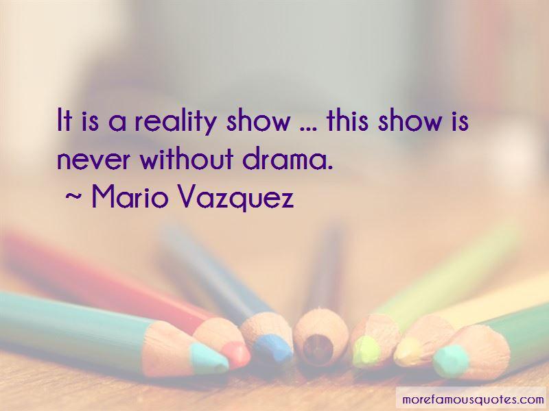 Mario Vazquez Quotes Pictures 3