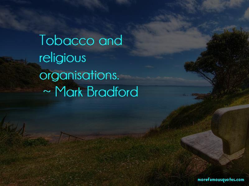 Mark Bradford Quotes Pictures 3