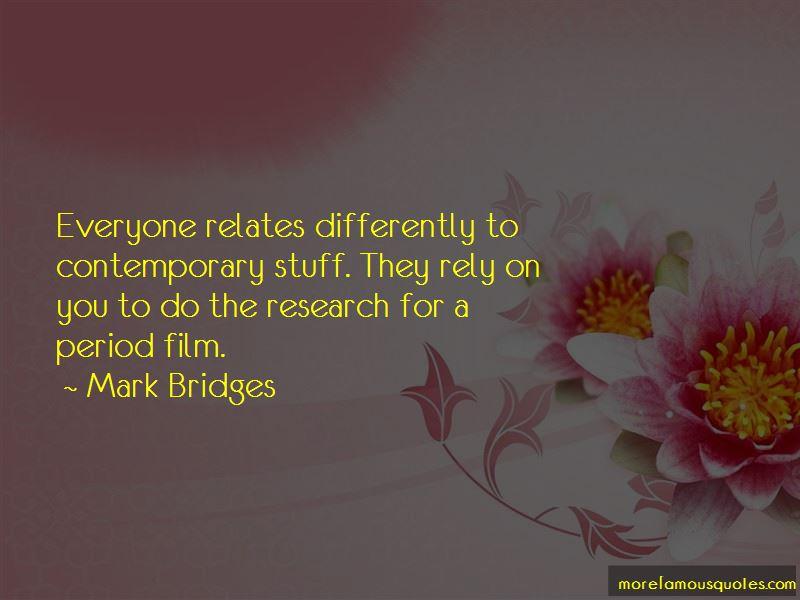 Mark Bridges Quotes Pictures 3
