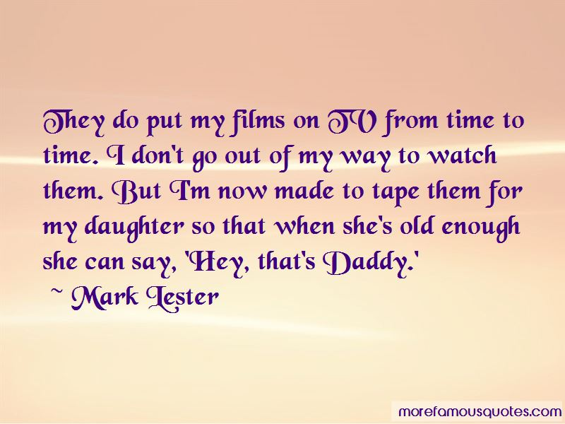 Mark Lester Quotes Pictures 4