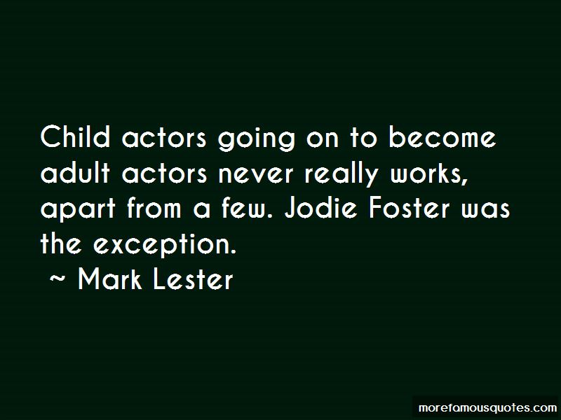 Mark Lester Quotes