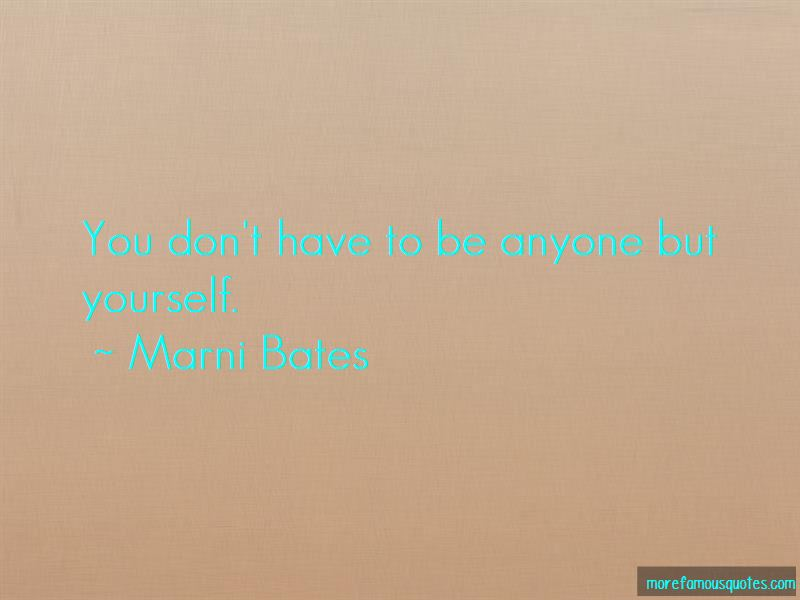 Marni Bates Quotes Pictures 2