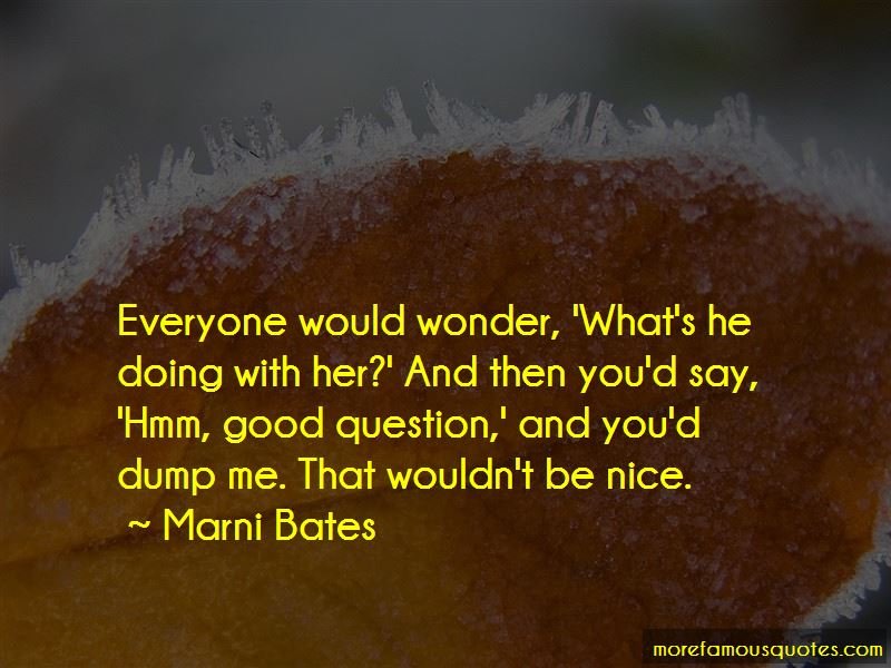 Marni Bates Quotes Pictures 4