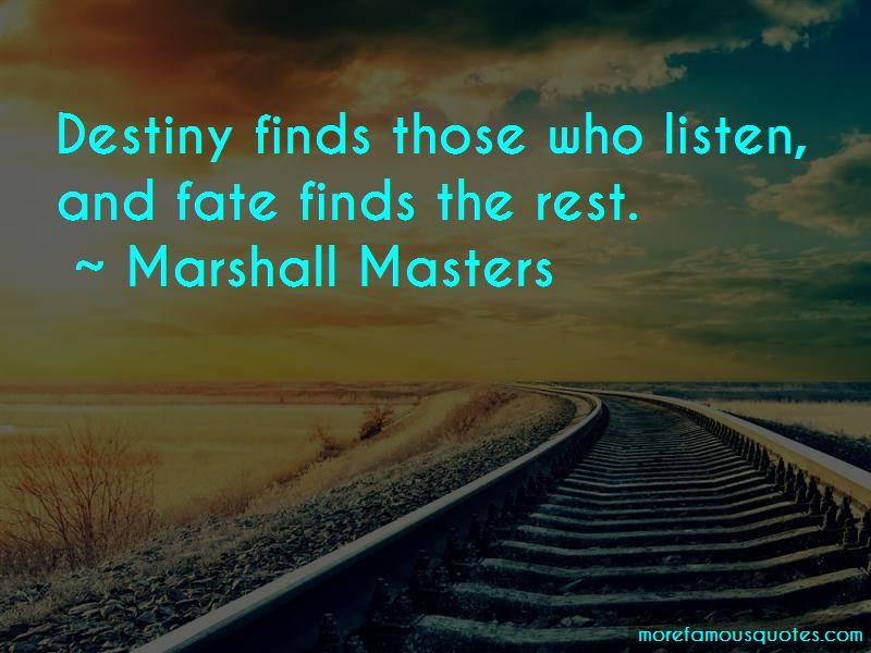 Marshall Masters Quotes