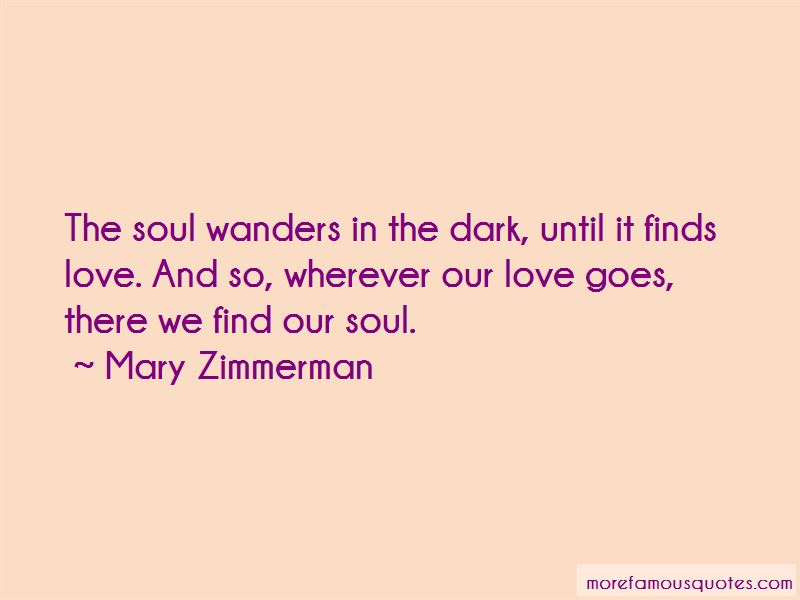 Mary Zimmerman Quotes Pictures 4