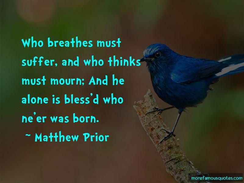 Matthew Prior Quotes Pictures 4