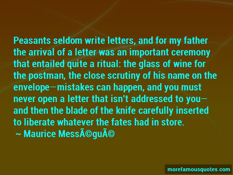 Maurice Messegue Quotes