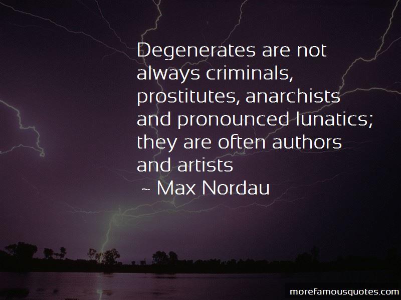 Max Nordau Quotes Pictures 2