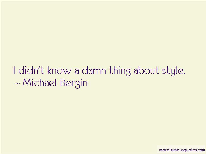 Michael Bergin Quotes