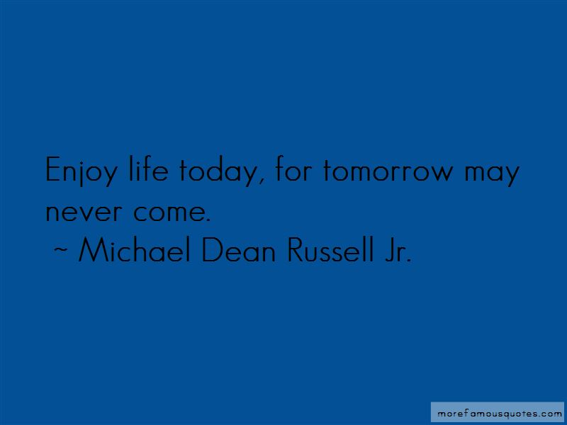 Michael Dean Russell Jr. Quotes Pictures 2