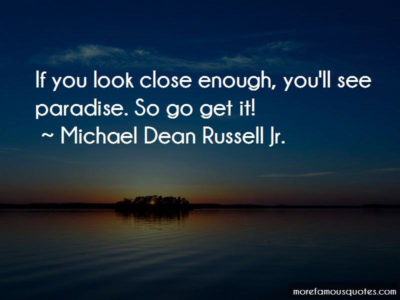 Michael Dean Russell Jr. Quotes Pictures 4