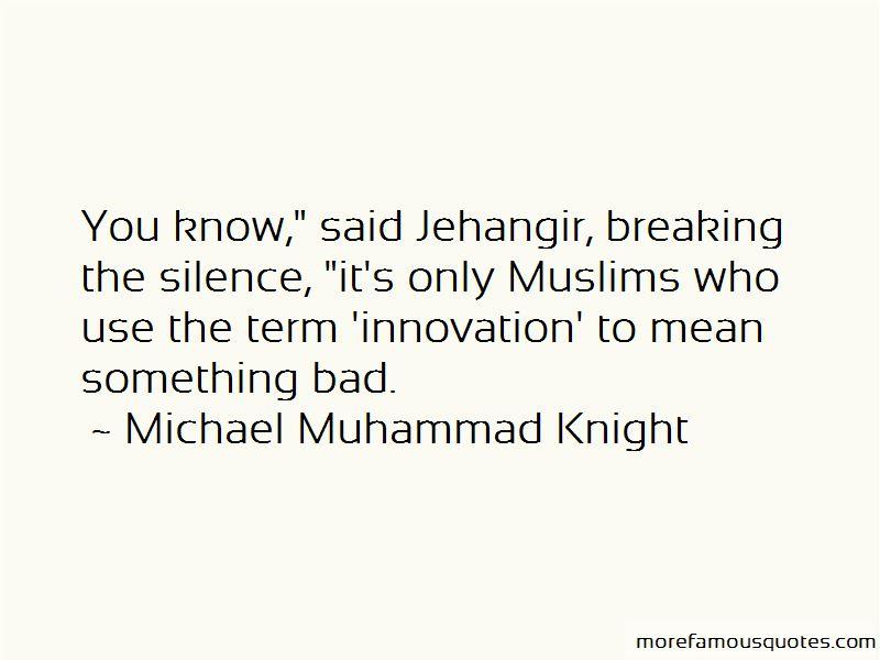 Michael Muhammad Knight Quotes