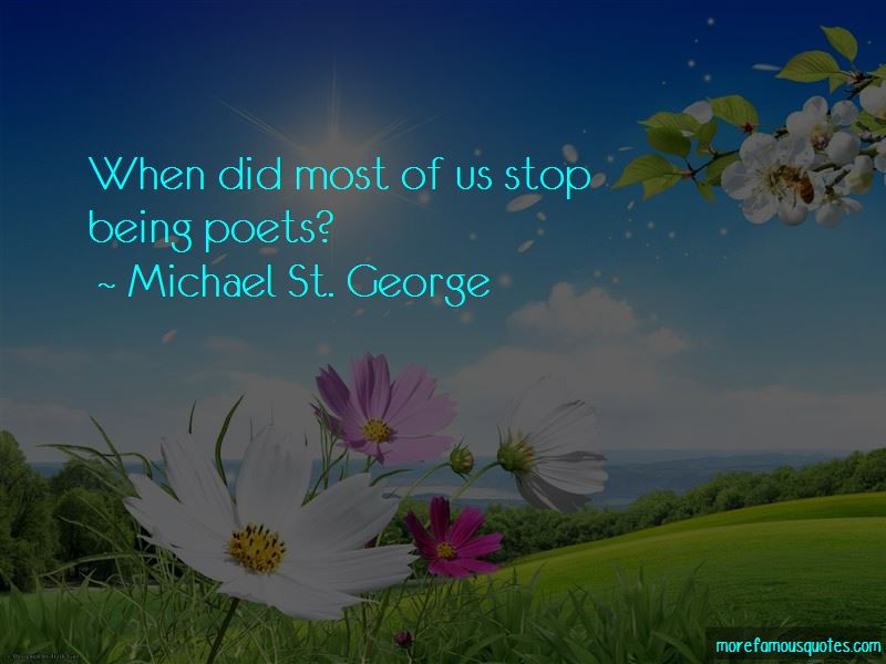 Michael St. George Quotes
