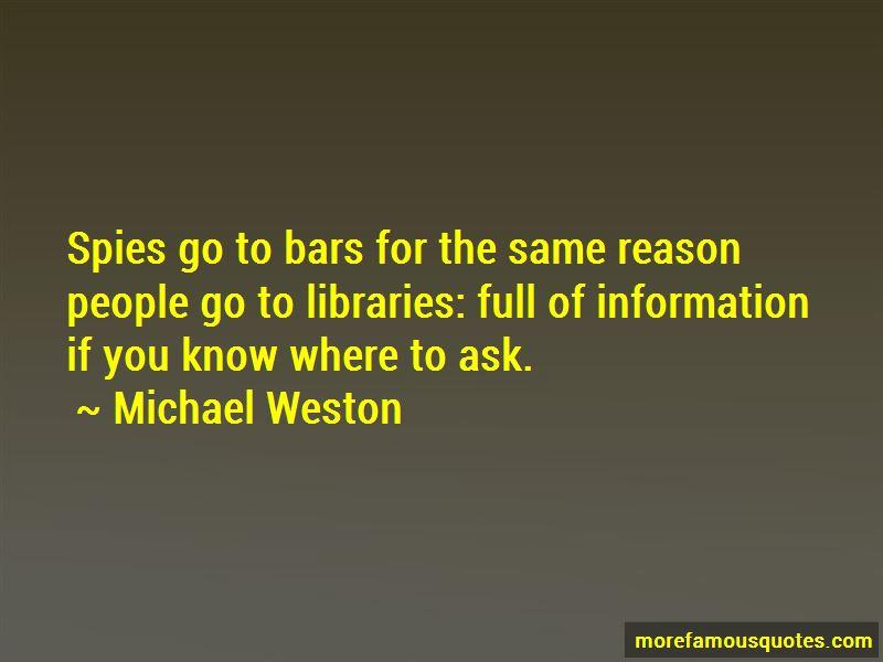 Michael Weston Quotes