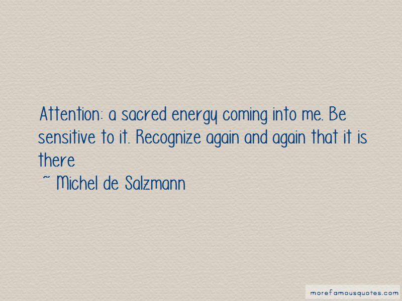 Michel De Salzmann Quotes Pictures 2