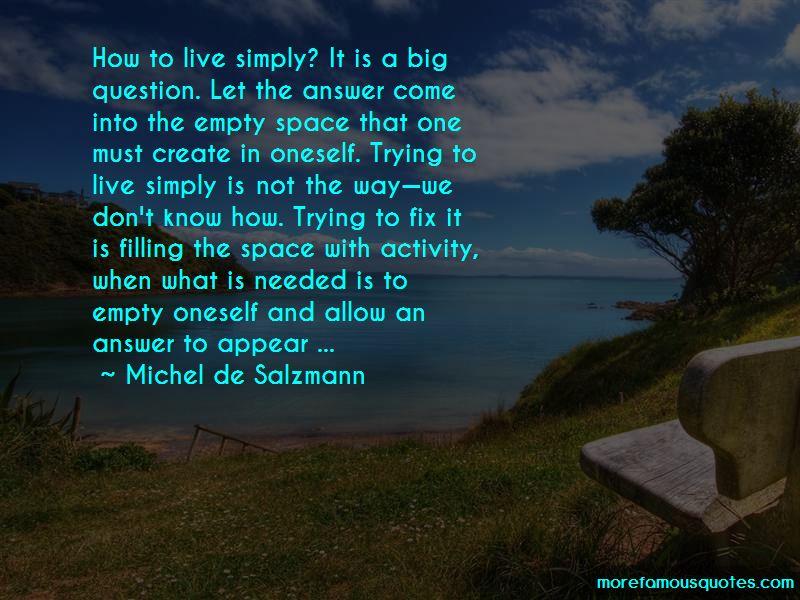 Michel De Salzmann Quotes Pictures 3