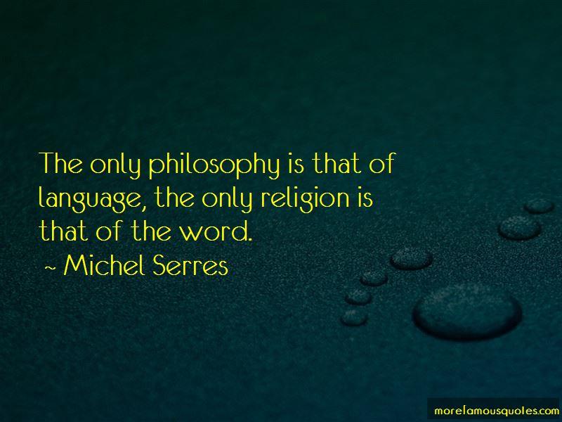 Michel Serres Quotes Pictures 2
