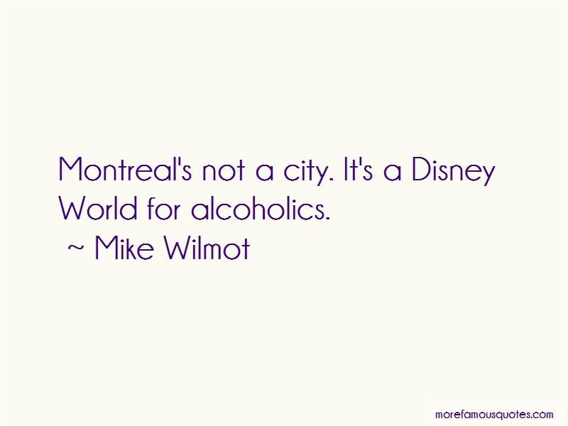 Mike Wilmot Quotes Pictures 2