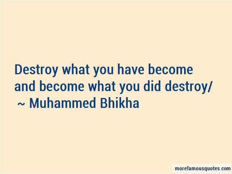 Muhammed Bhikha Quotes