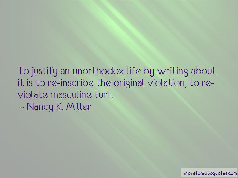 Nancy K. Miller Quotes