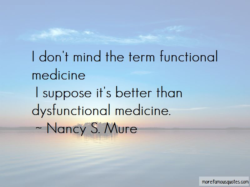 Nancy S. Mure Quotes Pictures 3