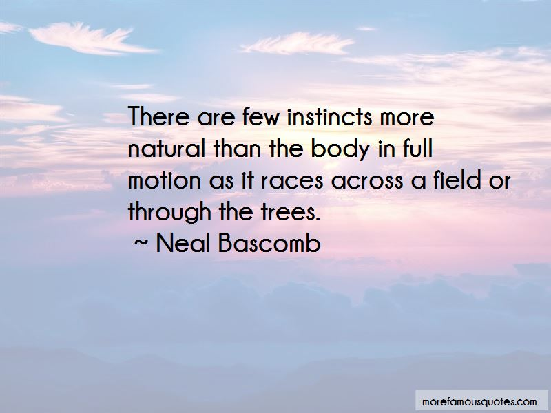 Neal Bascomb Quotes