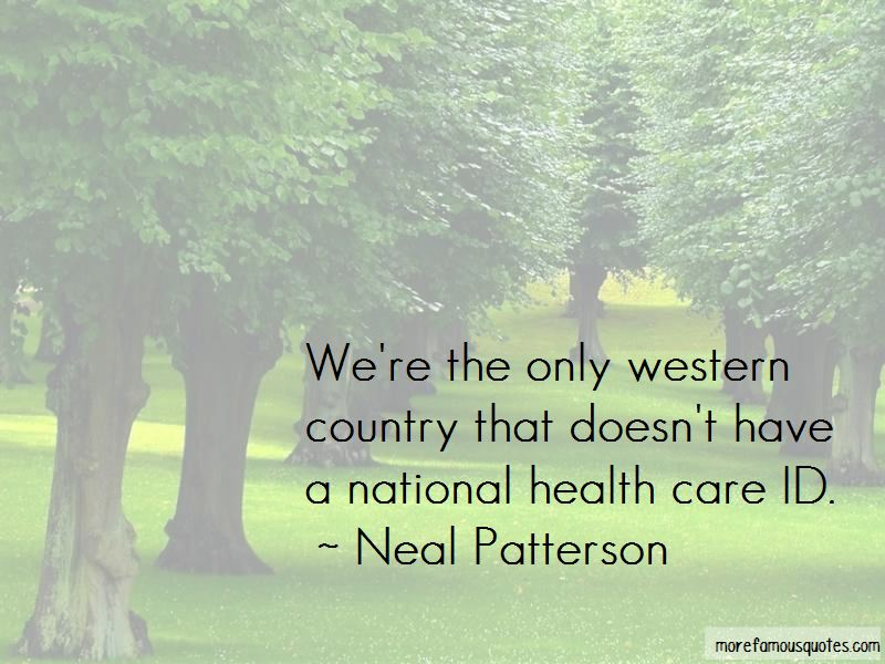 Neal Patterson Quotes