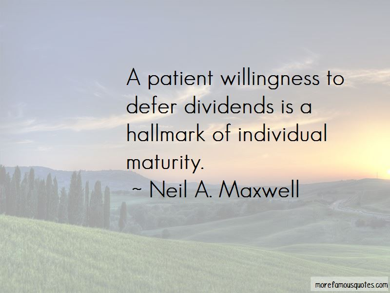 Neil A. Maxwell Quotes Pictures 4