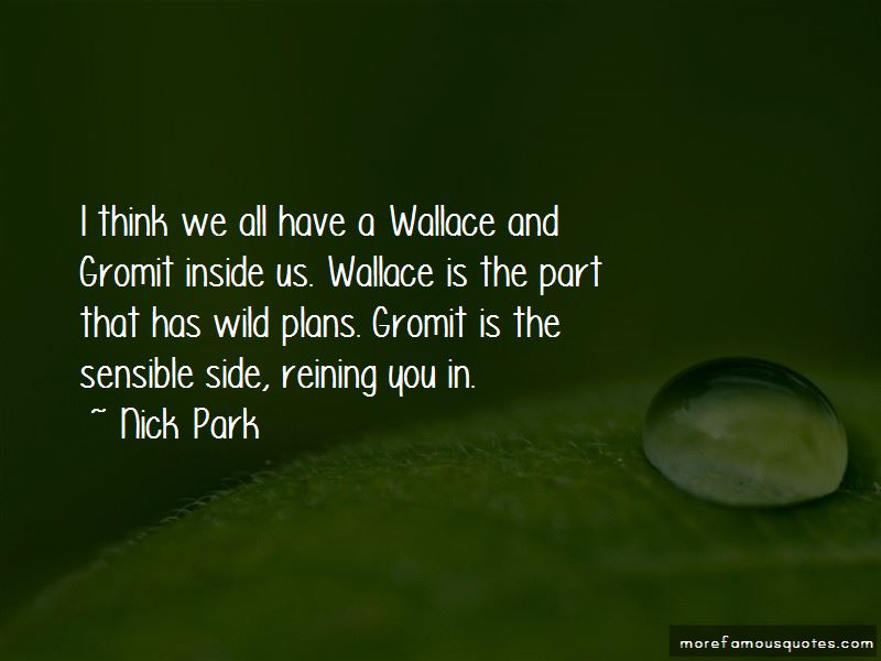 Nick Park Quotes Pictures 3