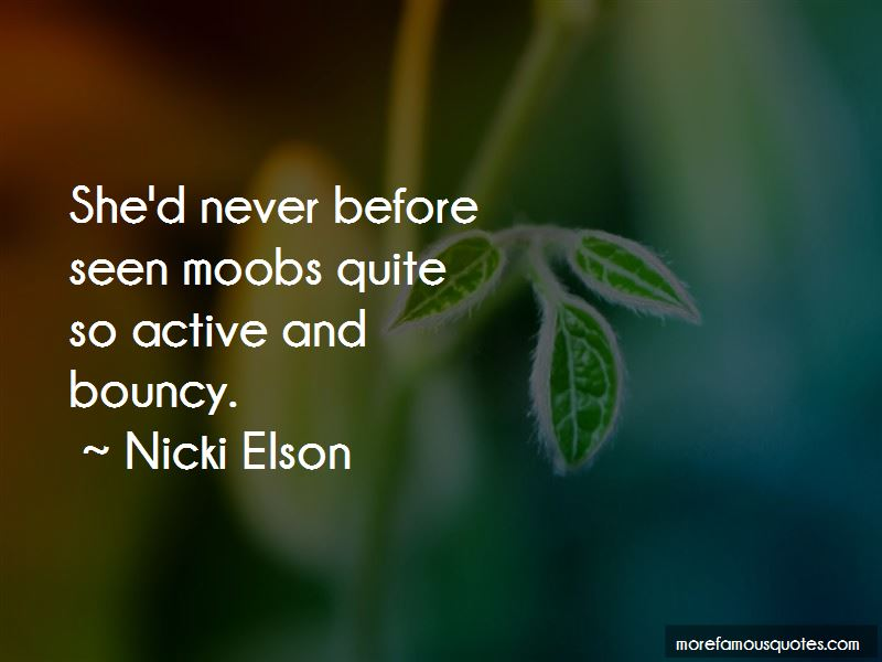 Nicki Elson Quotes