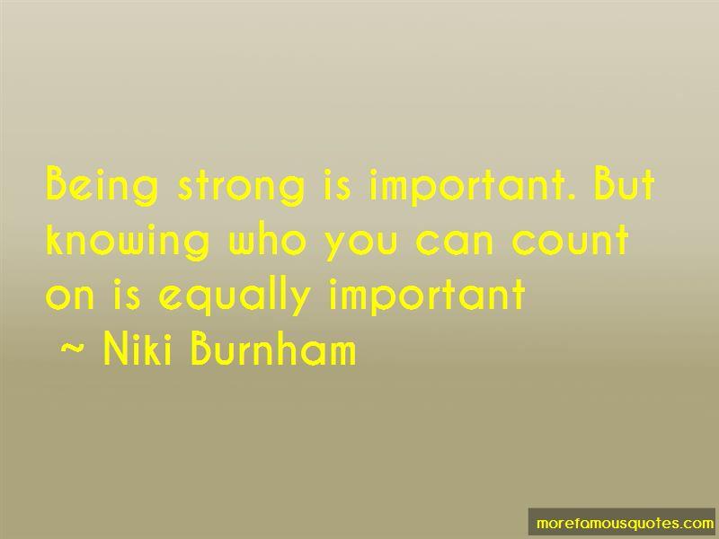 Niki Burnham Quotes