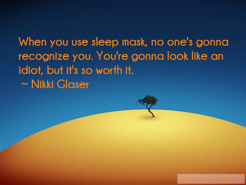 Nikki Glaser Quotes Pictures 2