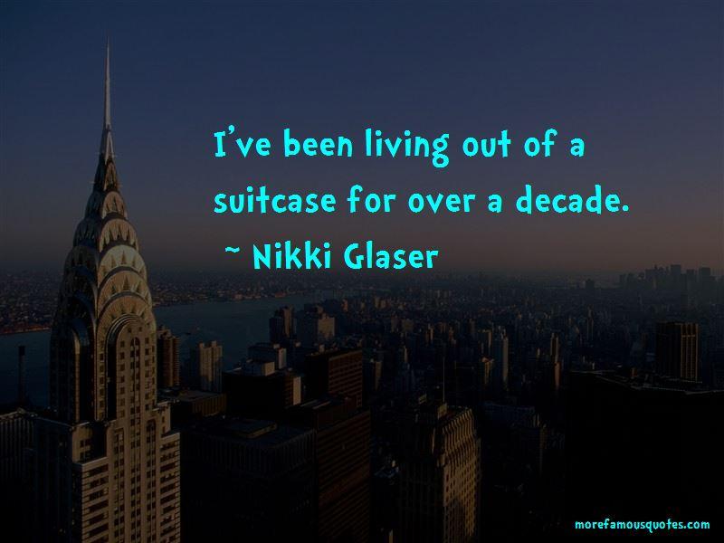 Nikki Glaser Quotes Pictures 3