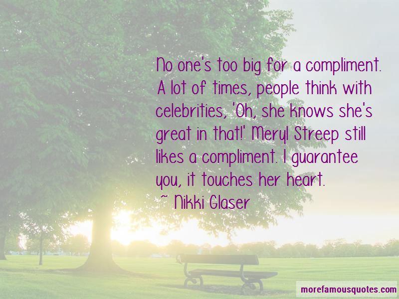 Nikki Glaser Quotes Pictures 4