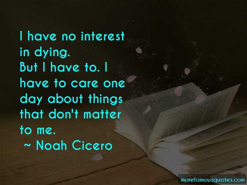 Noah Cicero Quotes Pictures 2