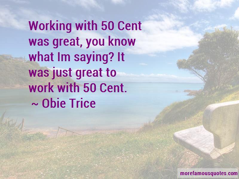 Obie Trice Quotes Pictures 4