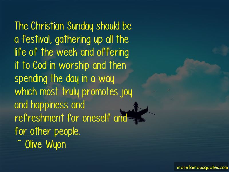 Olive Wyon Quotes