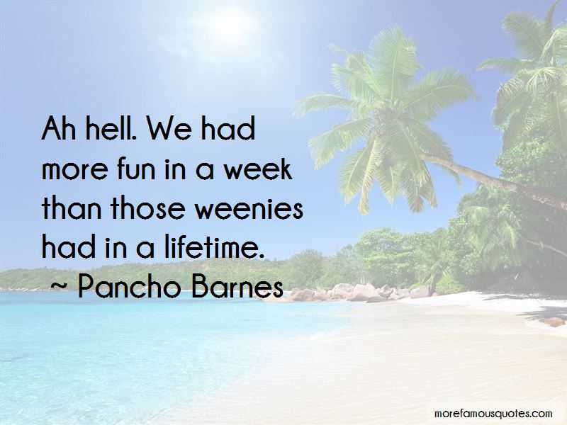 Pancho Barnes Quotes Pictures 4