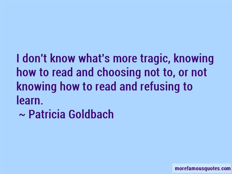 Patricia Goldbach Quotes
