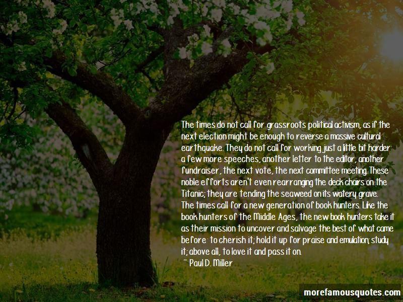 Paul D. Miller Quotes